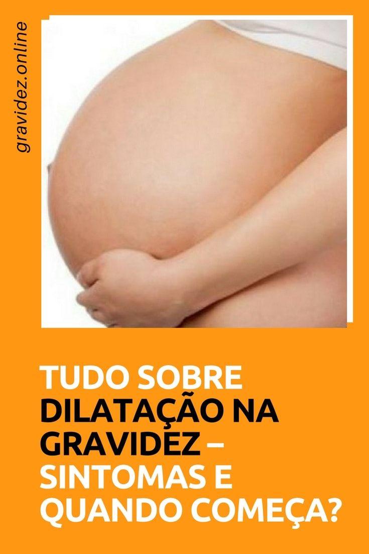 Dilatacao Na Gravidez Tudo Sobre Parto 37 Semanas De Gravidez