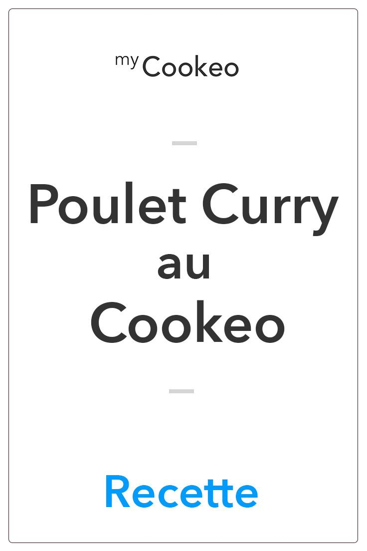 Poulet Curry au Cookeo