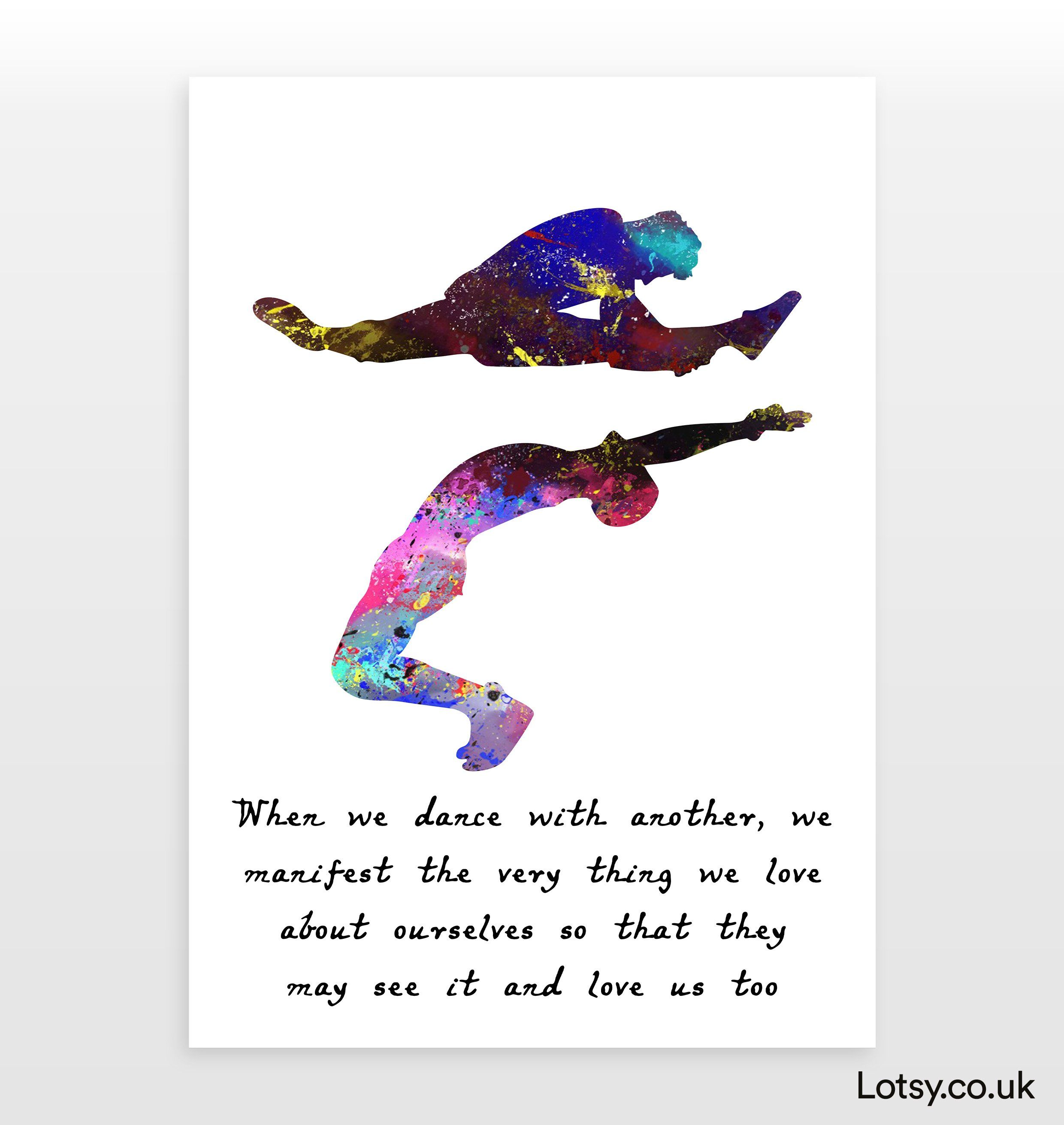 Ballet Quote - When we dance with another, we - A3 - (297mm x 420mm) (11.7inch x 16.5inch)