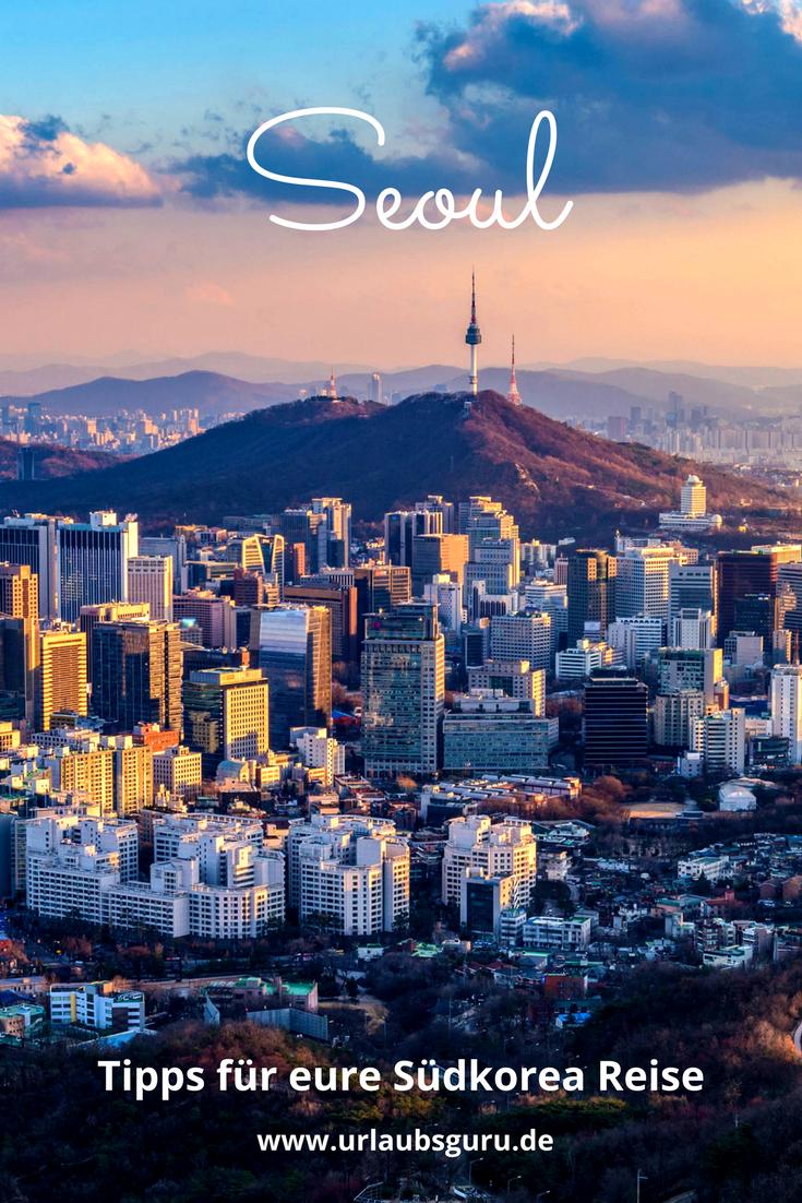 Die Besten Seoul Tipps Fur Anfanger Urlaubsguru Seoul Reisen Reiseziele
