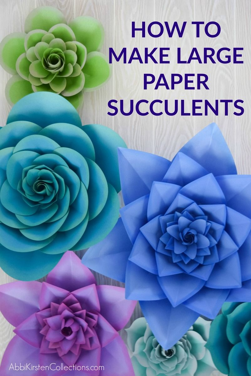 How to Make Paper Succulents - DIY Giant Paper Succulent Tutorial