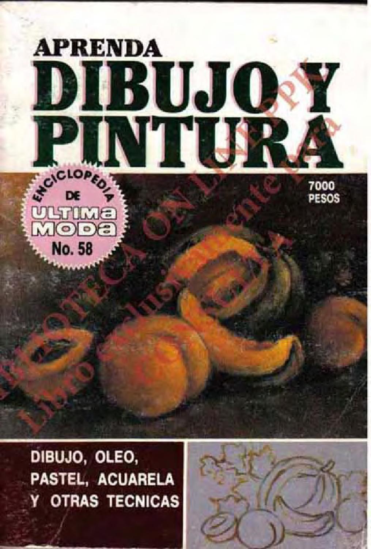 Enciclopedia De Ultima Hora Aprenda Dibujo Y Pintura Libro De Dibujo Libros De Dibujo Pdf Dibujos Artisticos