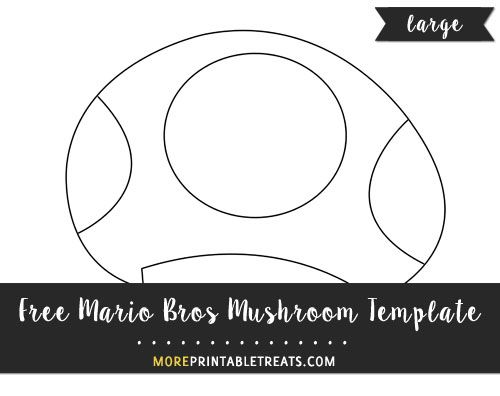 Free Mario Bros Mushroom Template Large Templates Printable Free Mario Bros Templates