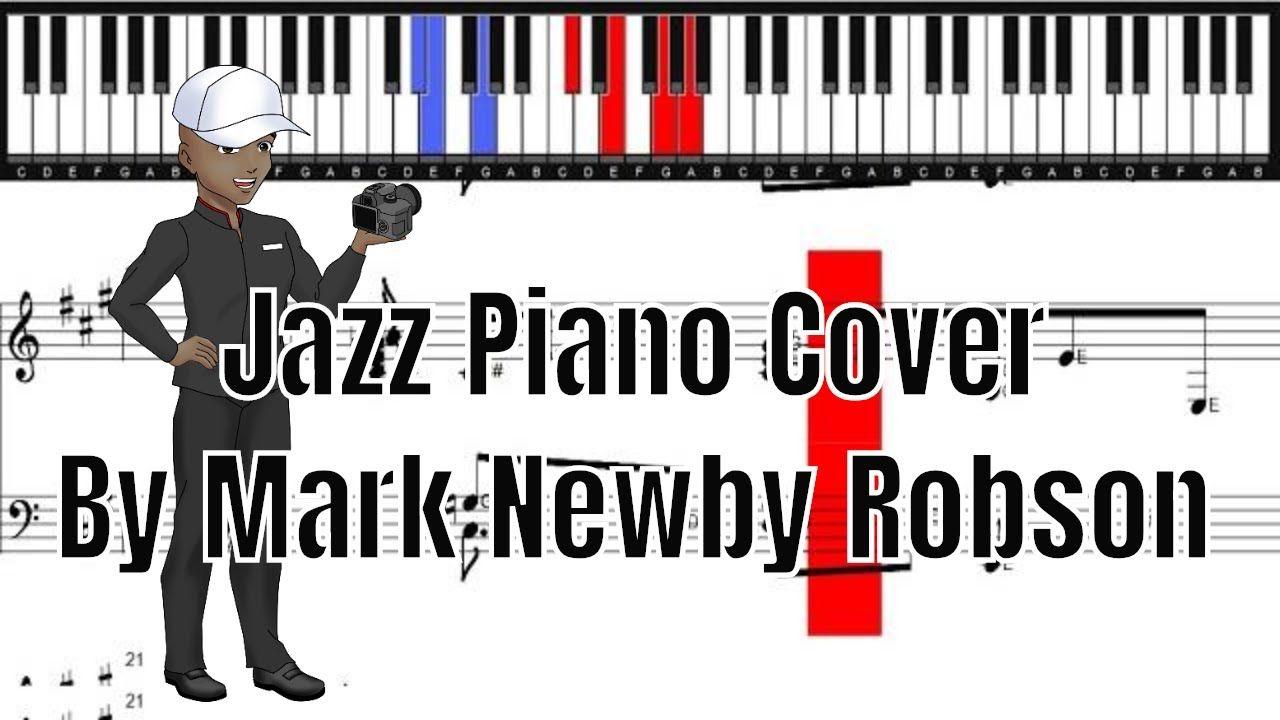Jazz piano by mark newby robson jazz piano piano piano