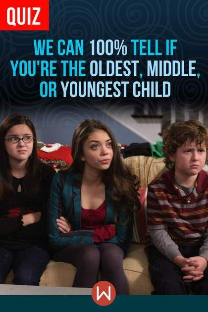 Quiz: We Can 100% Tell If You're The Oldest, Middle, Or Youngest Child #middlechildhumor