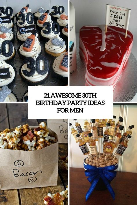 21 Awesome 30th Birthday Party Ideas For Men 30 birthday parties