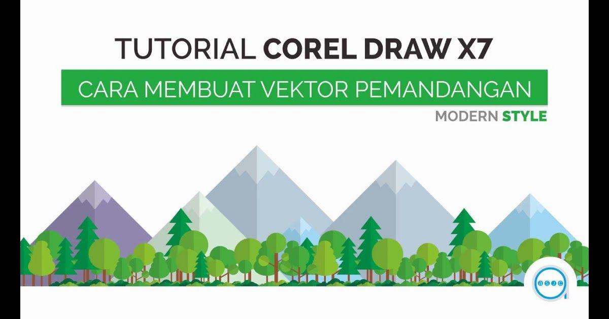 13 Pemandangan Gunung Vektor Cara Membuat Vektor Pemandangan Modern Style Tutorial Coreldraw X7 Asjc Download Wallpaper Gunung Pemandangan Lanskap Lukisan