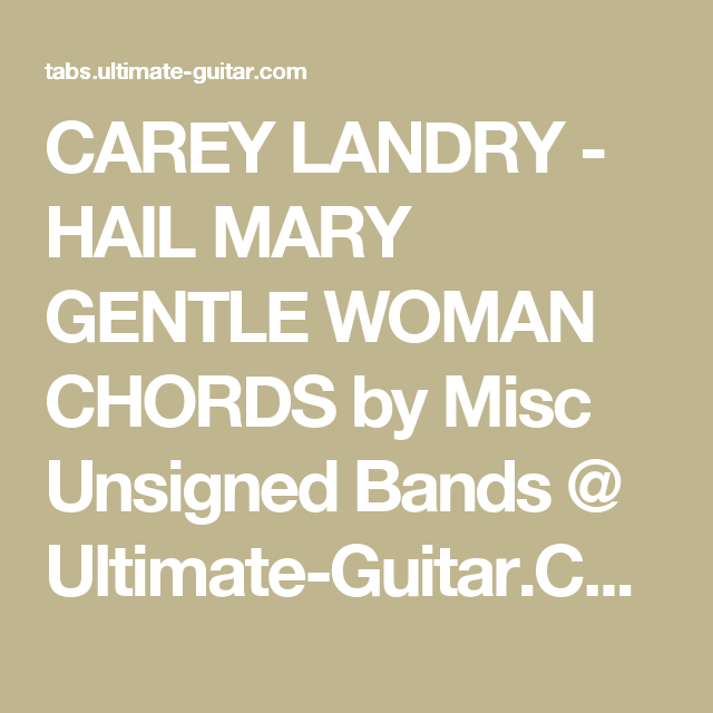 Carey Landry Hail Mary Gentle Woman Chords By Misc Unsigned Bands
