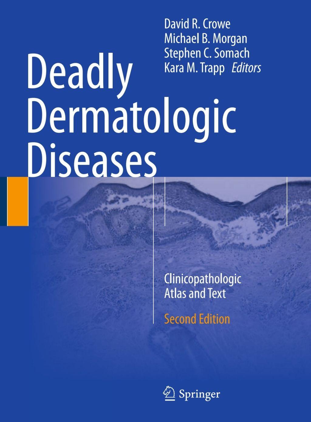 Deadly Dermatologic Diseases (eBook) Texts, Emergency