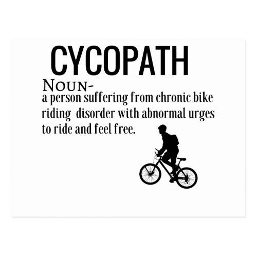 Funny Cycopath Noun Design Dictionary Definition Postcard Zazzle Com Cycling Quotes Funny Bike Quotes Psychology Quotes