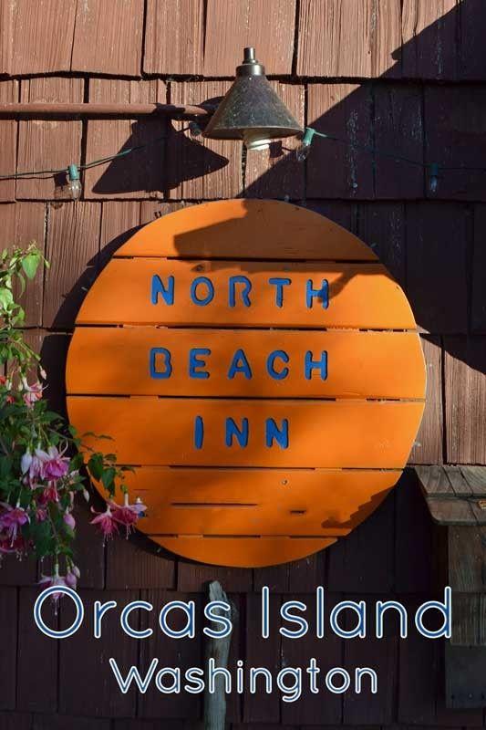 Review Of North Beach Inn On Orcas Island Washington Tipsforfamilytrips