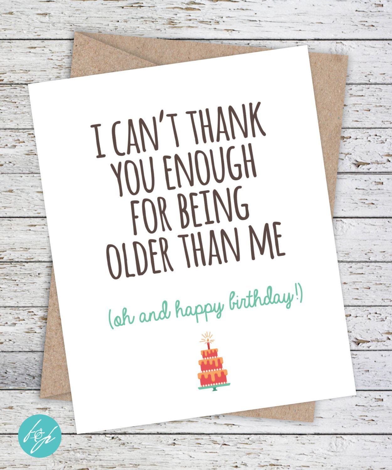 Funny Birthday Card Older Sister Brother Snarky Greeting Quirky