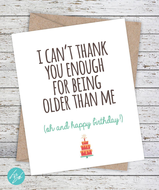 Funny Birthday Card Older Sister Card Brother Birthday Funny