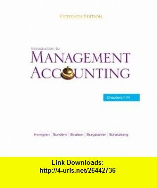 Introduction to management accounting chapters 1 14 15th edition introduction to management accounting chapters 1 14 15th edition 9780136102779 charles fandeluxe Images