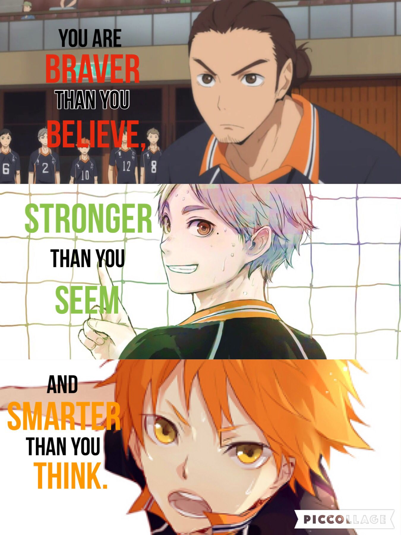 """""""You are braver than you believe, stronger than you seem"""
