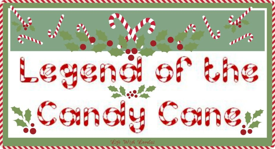 Candy Cane Legend With Printables Candy Cane Legend Candy Cane