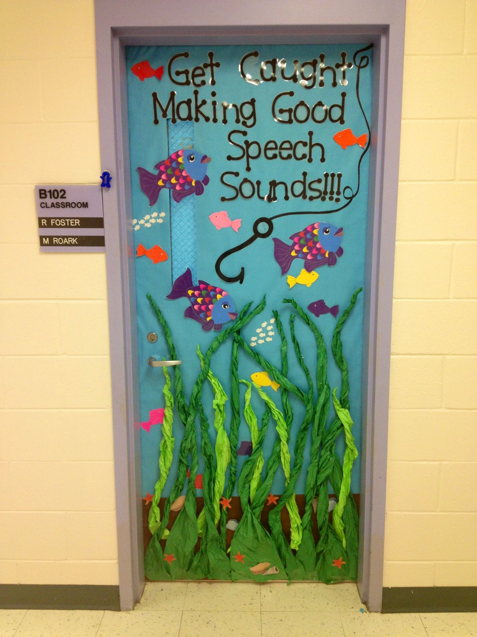 under the sea idea... change the words to  look who was caught with great work  and then highlight a new student every week & 53 Classroom Door Decoration Projects for Teachers | Pinterest ...