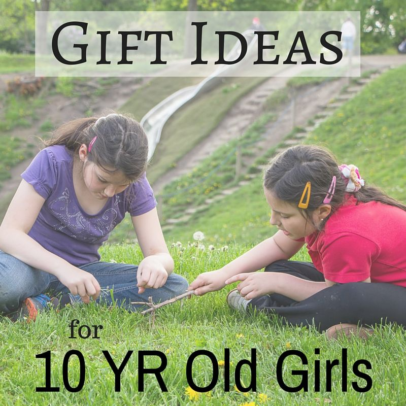 Best Gifts and Toys for 10 Year Old Girls 10 year old