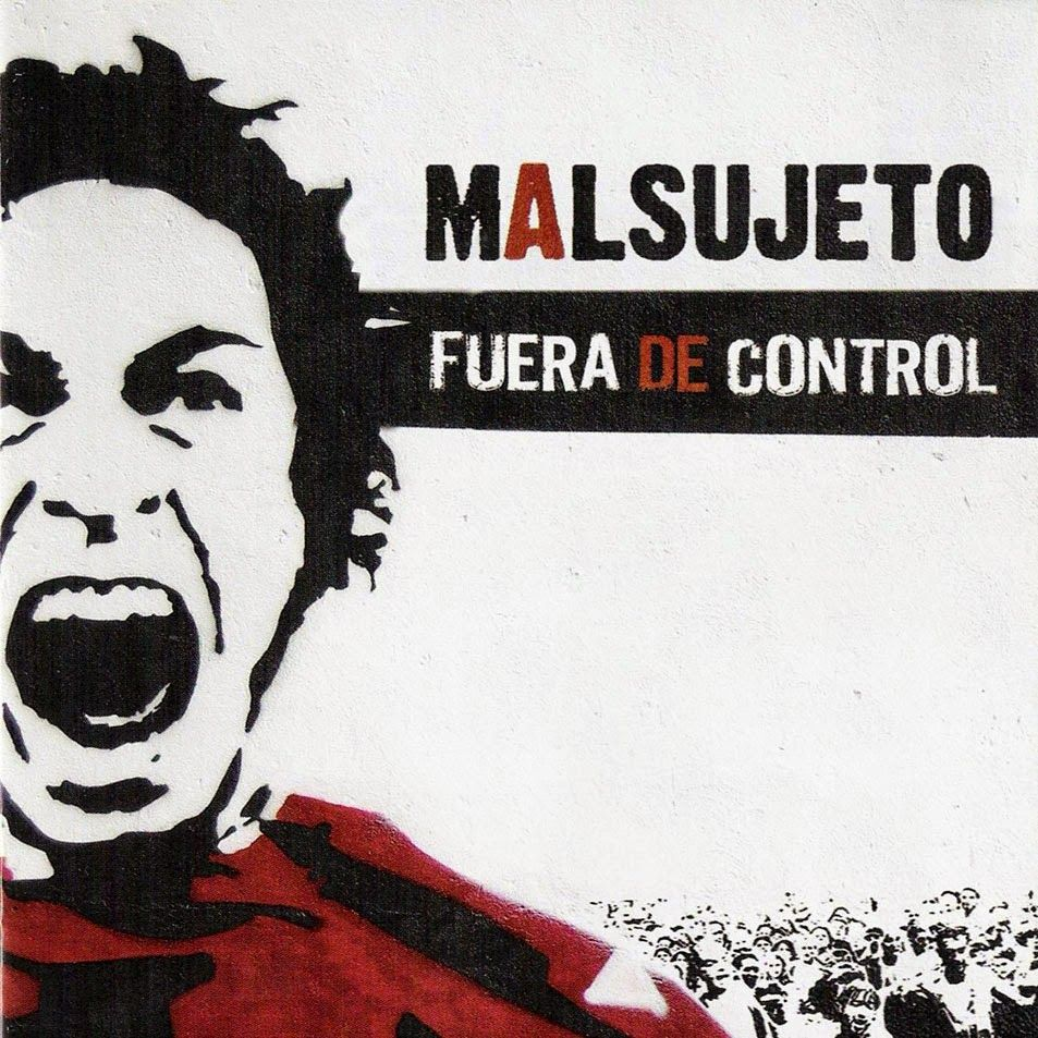 The Latin Rock Invasion: Malsujeto - Fuera de Control