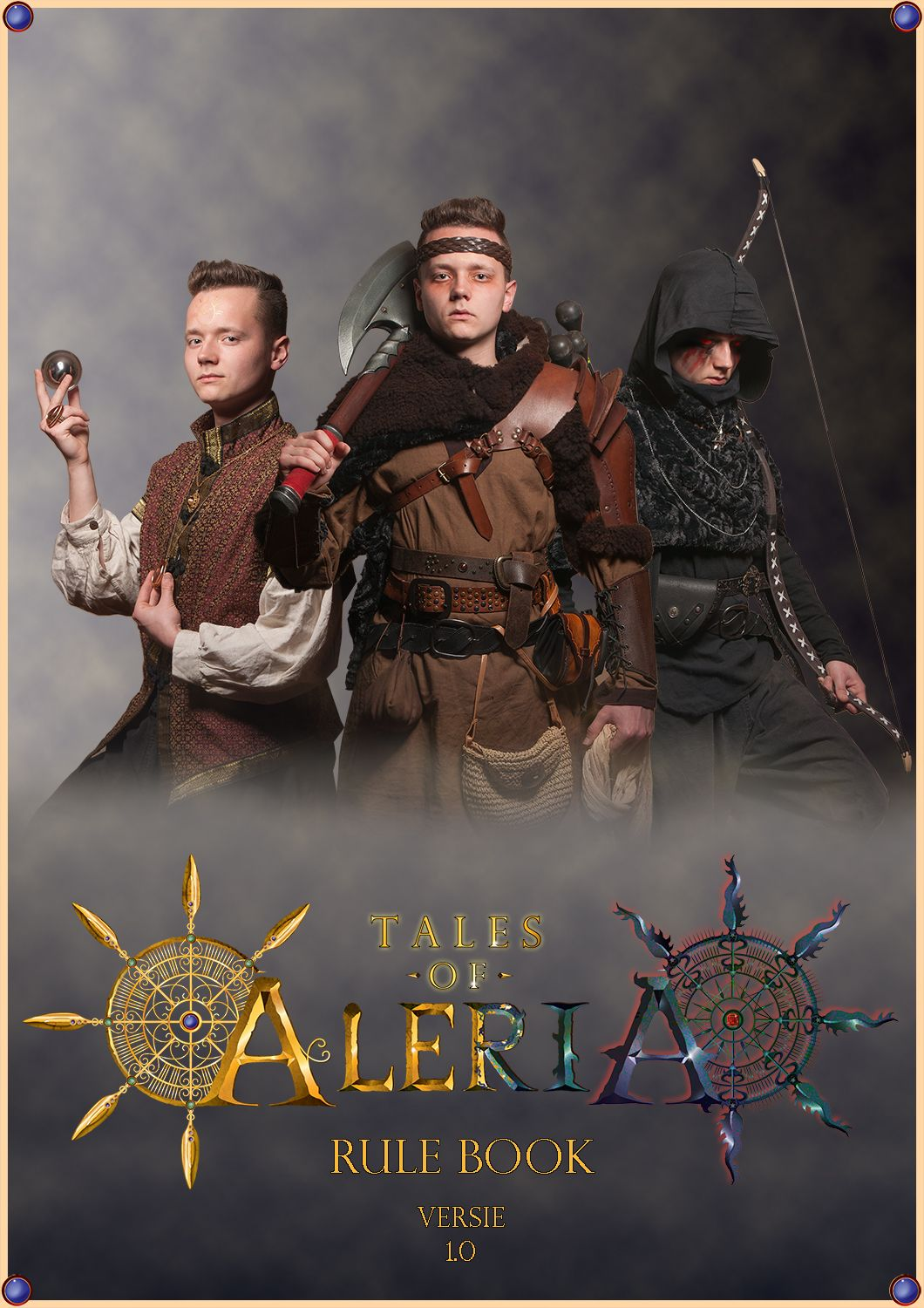 Rule Book Cover for Larp Event Tales of Aleria! STYLING: D-Zyre PHOTOGRAPHY: D-Zyre / Wesley van der Vaart MUA: Wesley van der Vaart MODEL: Roy Verver (http://viddesign.nl) LOGO: Nick van Leent
