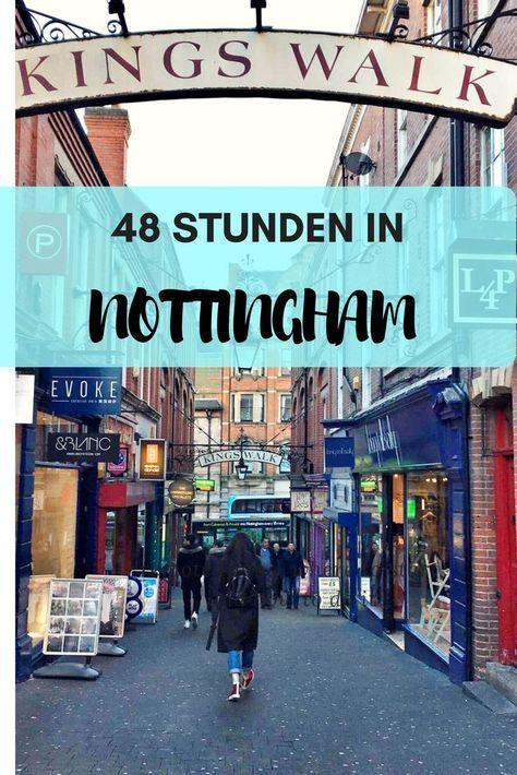 Wie Du aus Deinem Kurztripp nach Nottingham das meiste rausholst, aber dennoch nicht in Stress gerätst: 48 wunderbare, inspirierende Stunden in Nottingham. Ein Kurztrip nach Nottingham inklusive Sightseeing, Teatime, Sunday Roast, Wandern und Shopping.