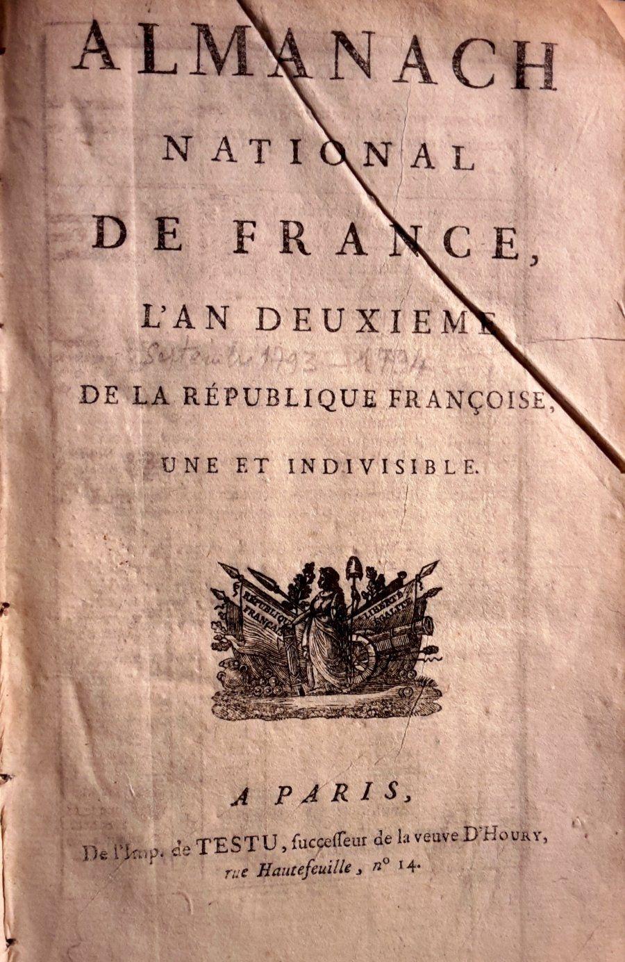 Calendrier Republicain 1793.Rare Almanach National De France Seconde Edition A La Date