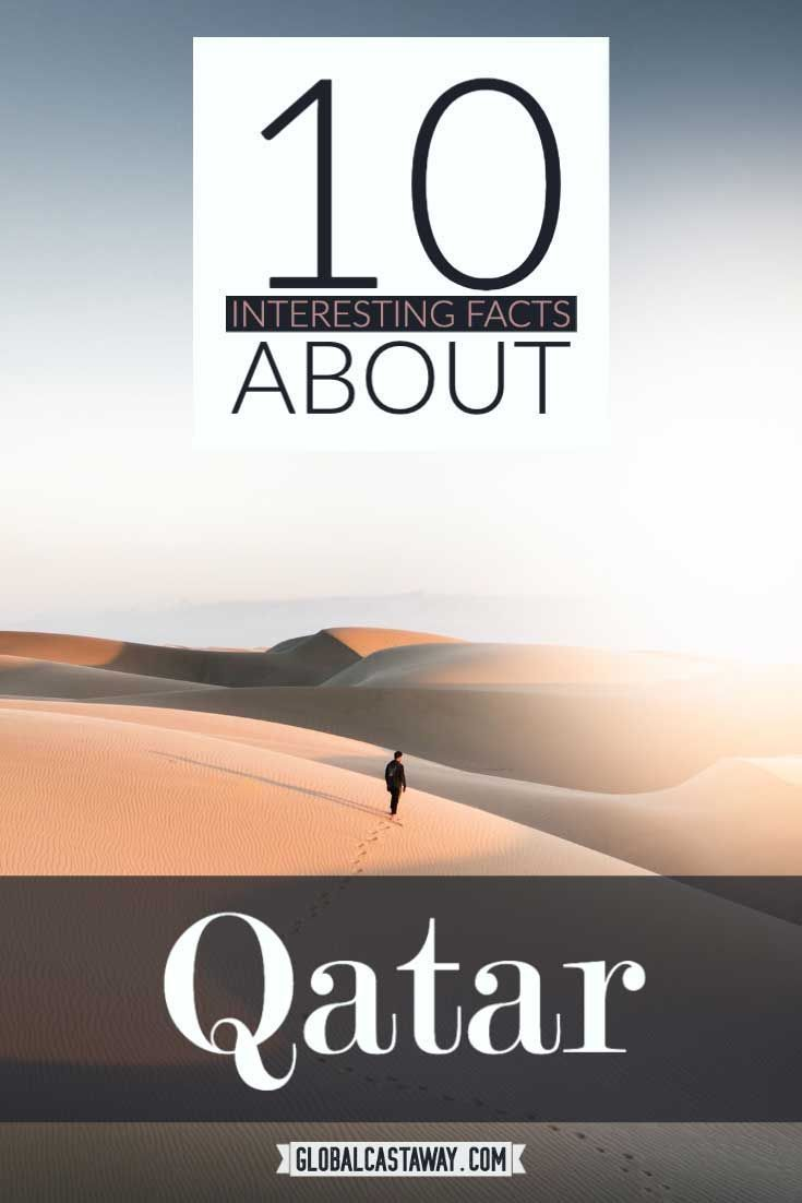 See a curious collection of interesting facts abot Qatar. Find out how many trees are there in the desert and more peculiar Qatar facts #qatar #globalcastaway
