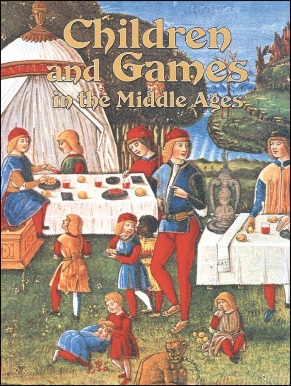 Children and Games in the Middle Ages History