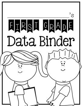 FIRST GRADE STUDENT DATA BINDER: COMMON CORE