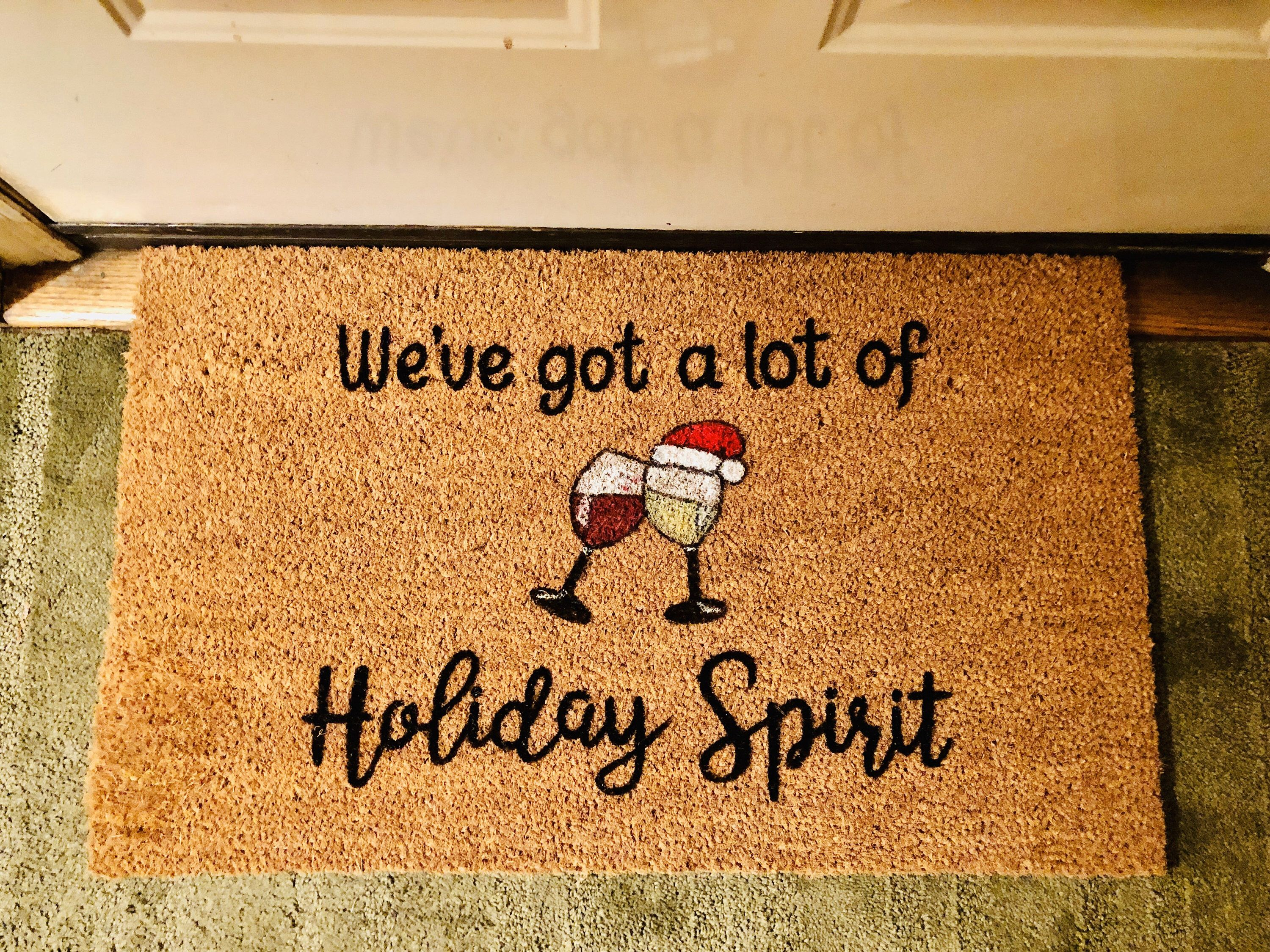Funny Christmas Doormat Wine Lovers Custom Welcome Mat We Ve Got
