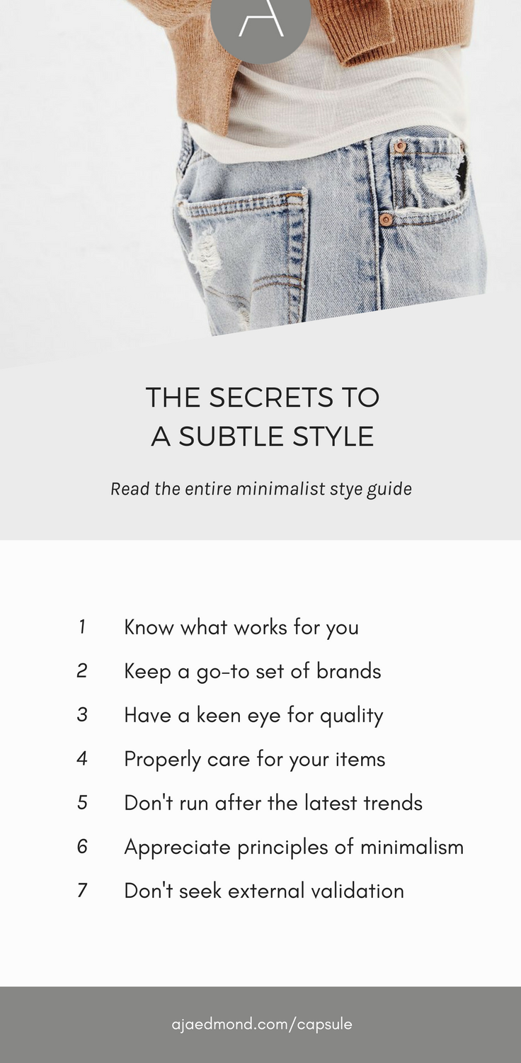 These are the Secrets to a Subtle Style. Learn how to Streamline Your Personal Style with a Capsule Wardrobe at ajaedmond.com/capsule