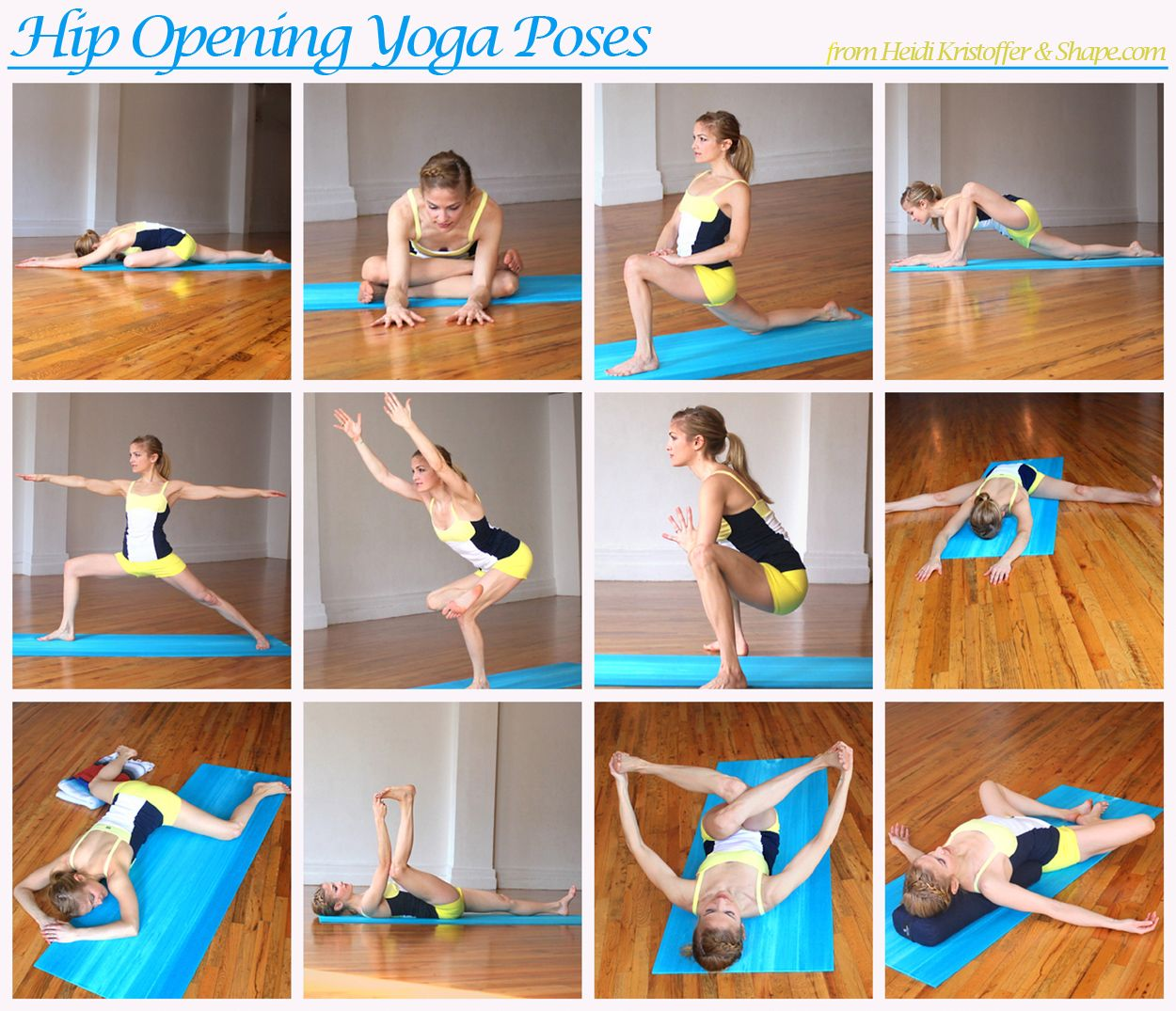 Here are 12 yoga poses to help open your hips. Pick any five of these openers each day, switching them up each time. Hold each pose for about 30 seconds each, take deep breaths, and you will start to feel more open.