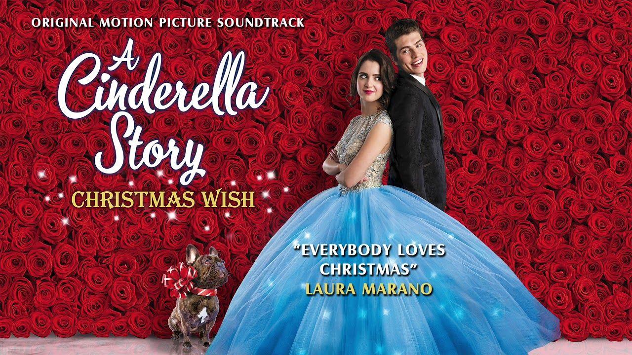 Laura Marano Everybody Loves Christmas From A Cinderella Story A Chr A Cinderella Story Christmas Wishes Laura Marano