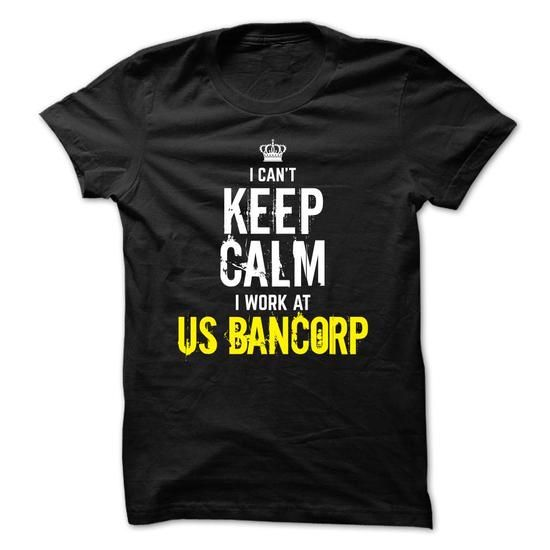 Special - I cant keep calm, I work at US Bancorp - #slogan tee #sweater pillow. TAKE IT => https://www.sunfrog.com/Funny/Special--I-cant-keep-calm-I-work-at-US-Bancorp.html?68278