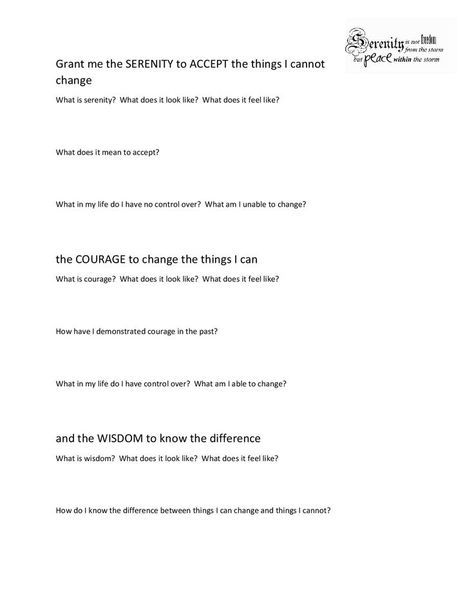 I created this worksheet based on the Serenity Prayer to examine the ...