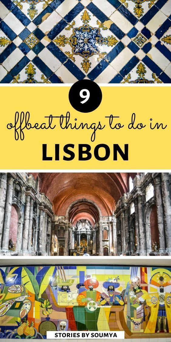 9 Unusual Things to do in Lisbon. No crowds!