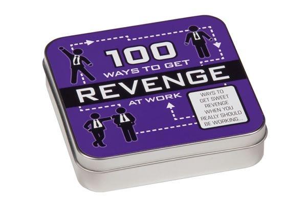 100 Ways To Get Revenge At Work