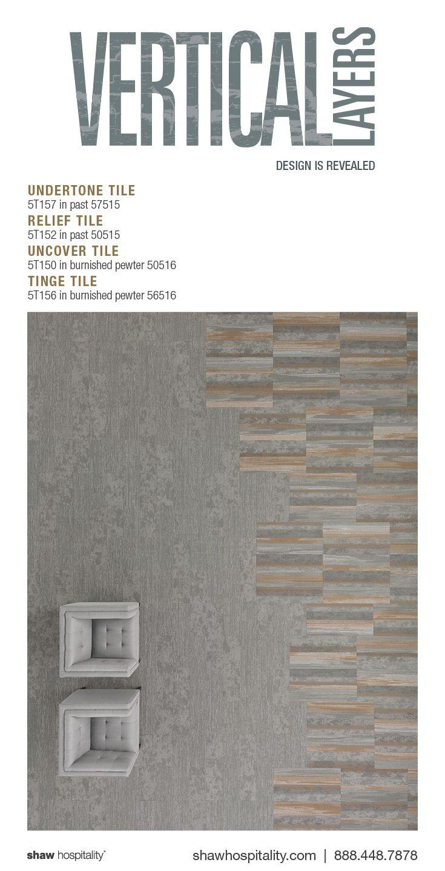 Undertone Tile 5T157 in color past 57515 | Relief Tile 5T152 in color past 50515 | Uncover Tile 5T150 in color burnished pewter 50516 | Tinge Tile 5T156 in color burnished pewter 56516