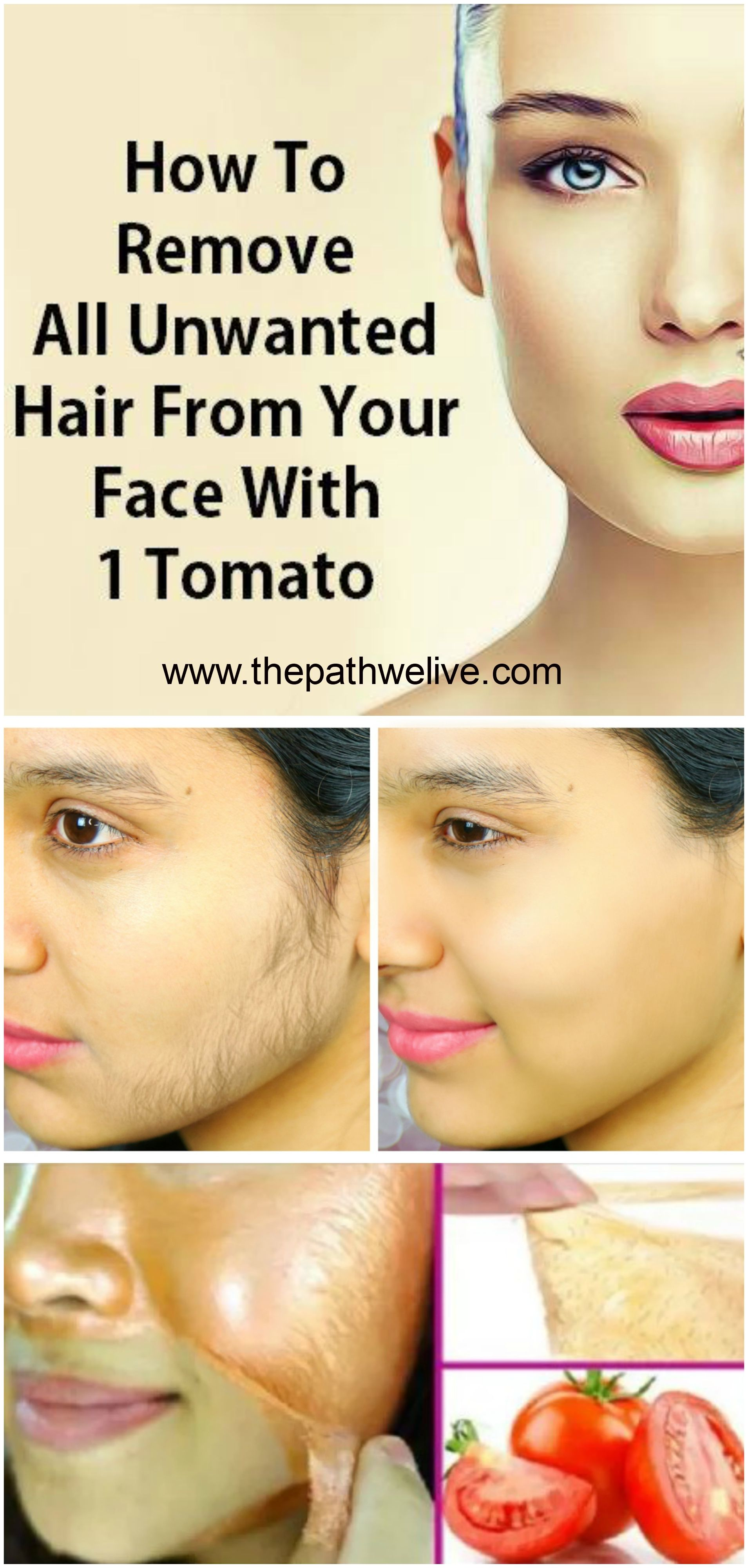 Tomato Remove Unwanted Hair Face Beauty Unwanted Hair Best