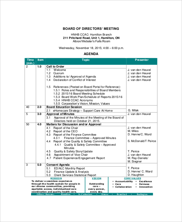 The following items will be on the agenda for the meeting: Board Meeting Agenda Template Meeting Agenda Template Agenda Template Meeting Agenda