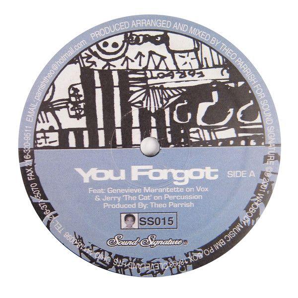 "Theo Parrish: You Forgot / Dirt Rhodes Vinyl 12"""