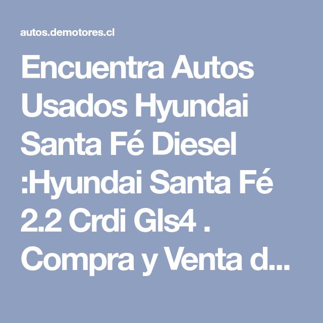 Encuentra Autos Convertibles En Venta: Encuentra Autos Usados Hyundai Santa Fé Diesel :Hyundai