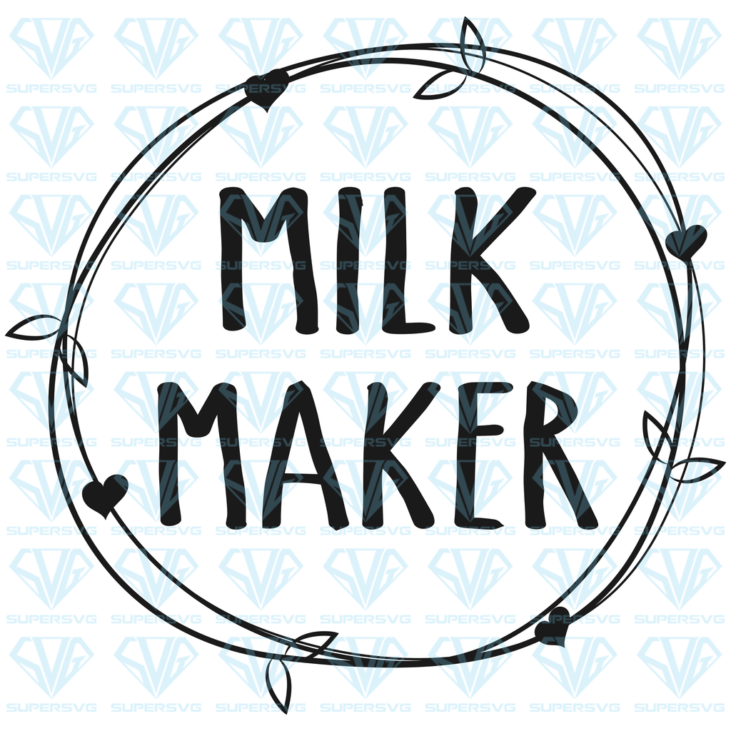 Milk Maker SVG Files For Silhouette, Files For Cricut, SVG