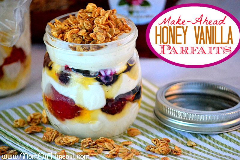 Make-Ahead Honey Vanillas Parfaits   MomOnTimeout.com - Make these parfaits the night before and be ready to roll the next morning.  Delicio...