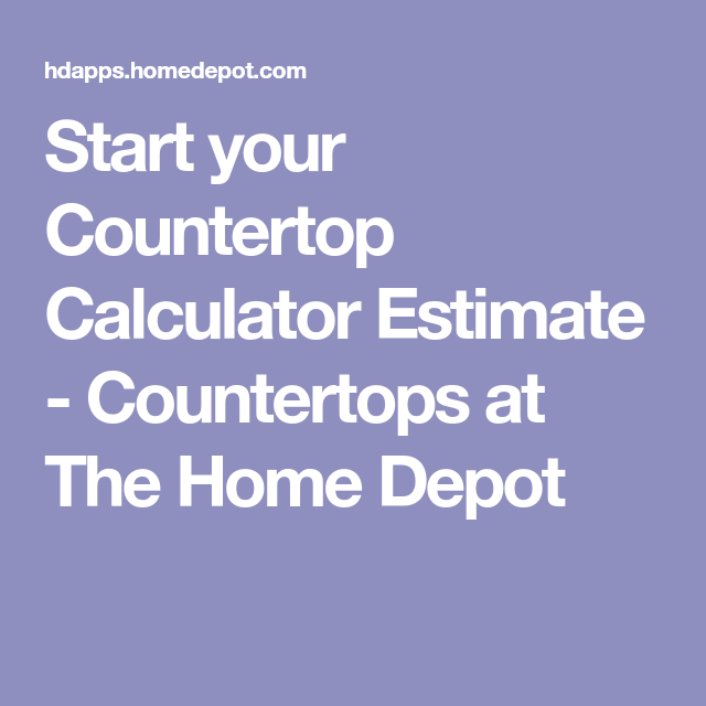 Start Your Countertop Calculator Estimate Countertops At The