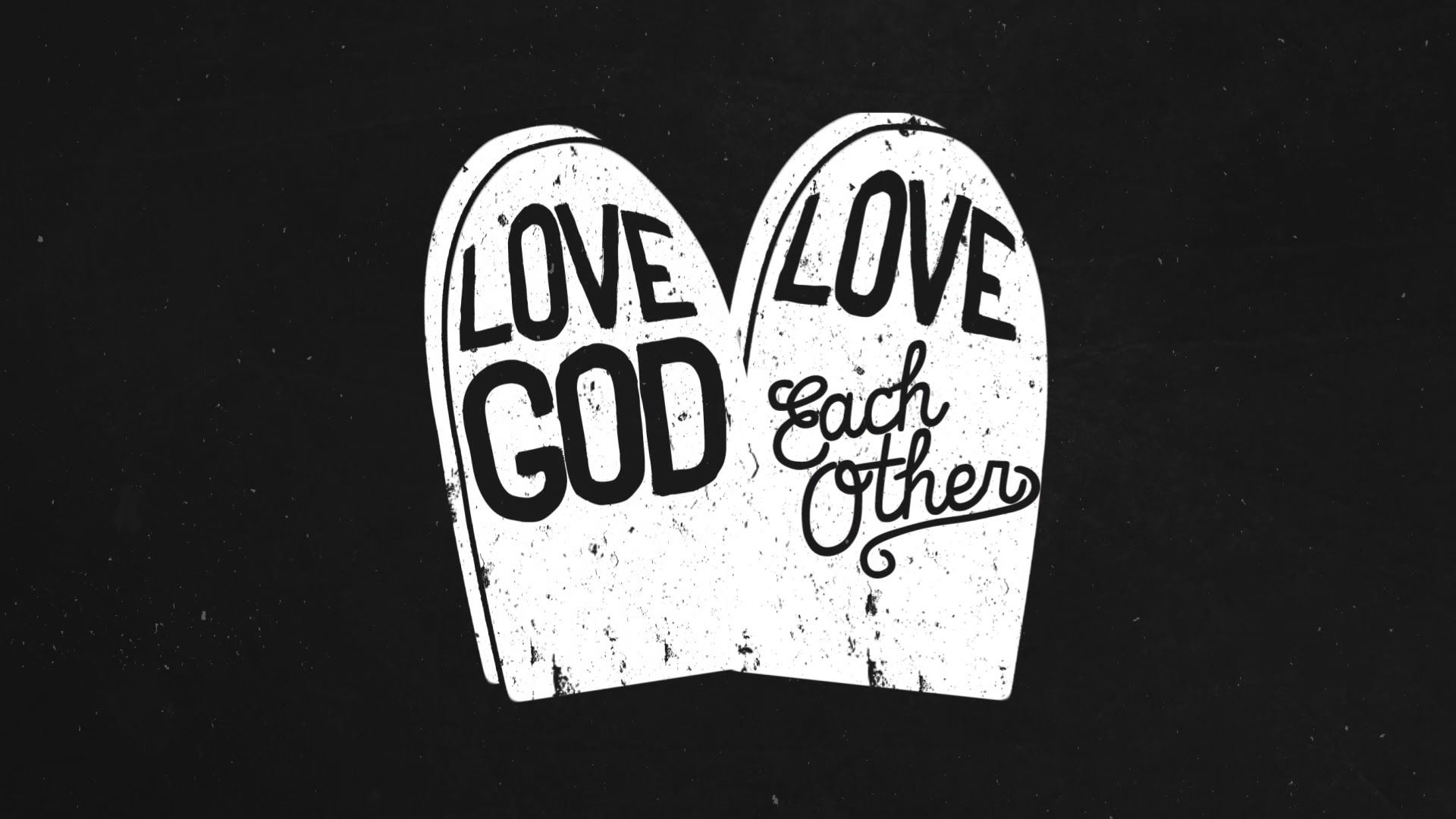 Session 13 Love God Love Each Other