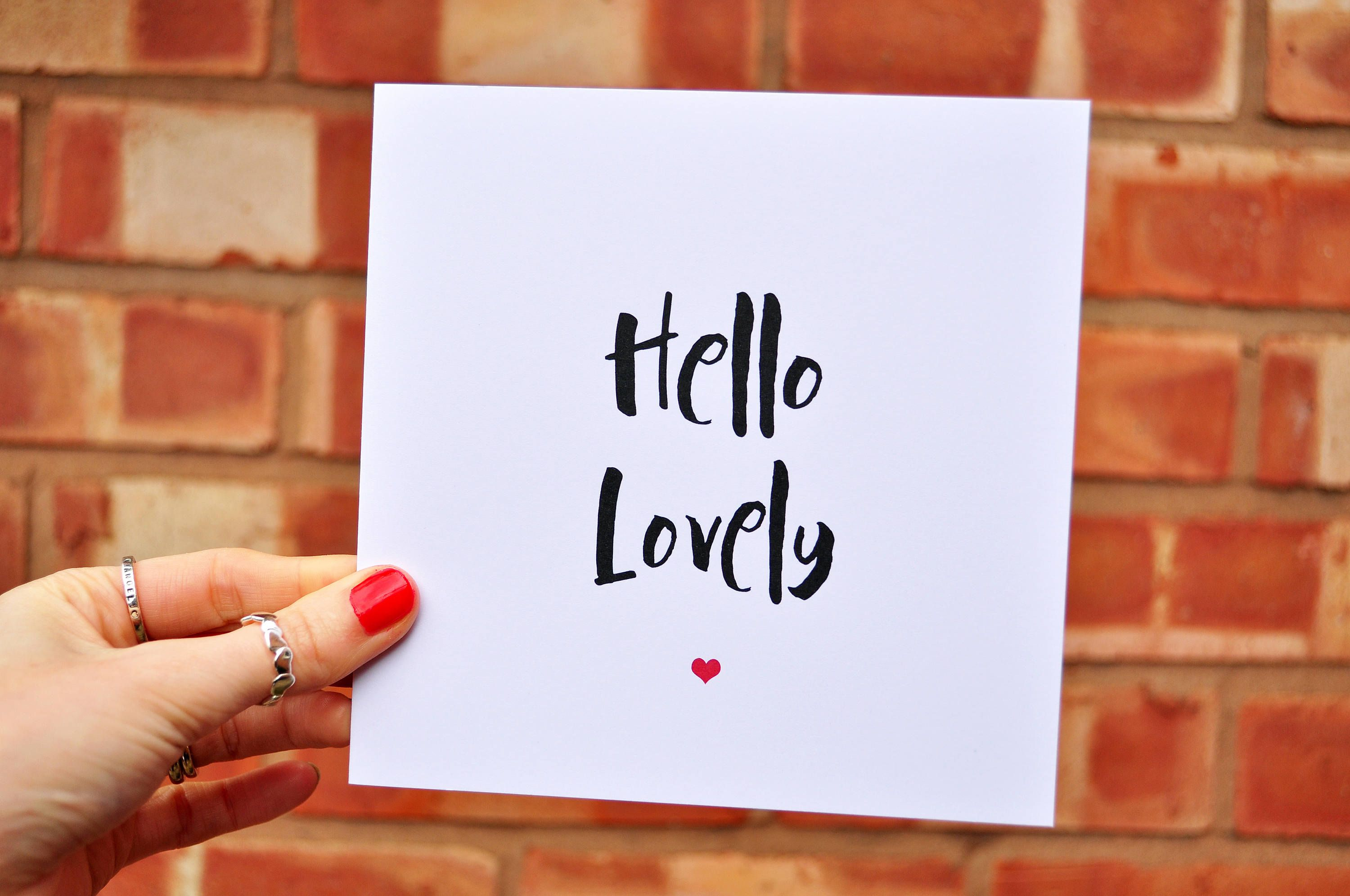 Positive typography card hello lovely valentines quote card