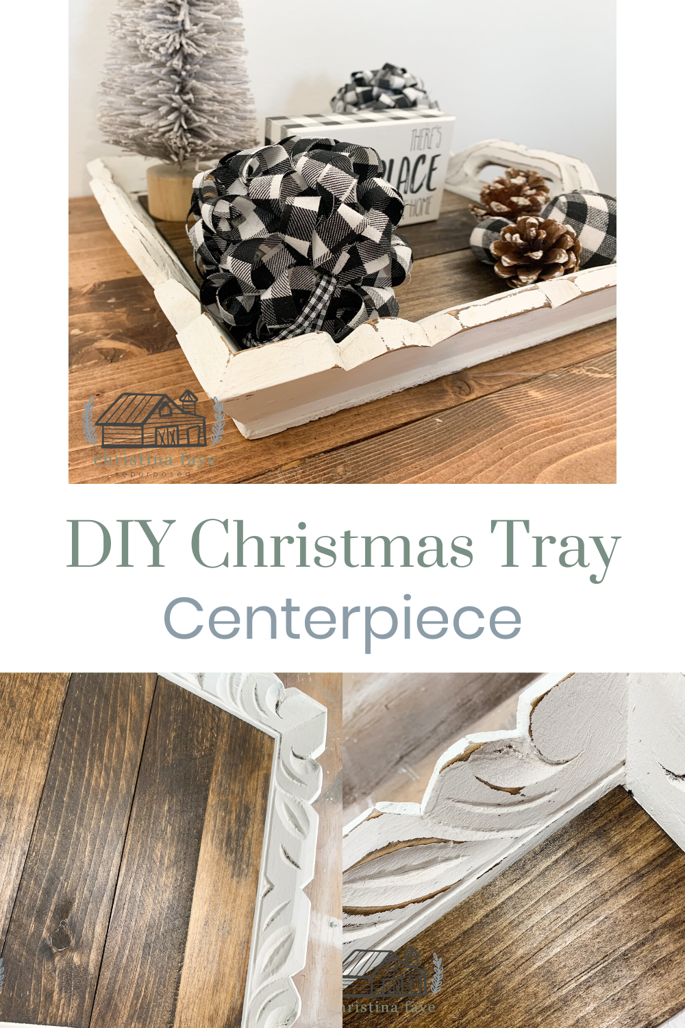 DIY Christmas Tray Centerpiece - Christina Faye Repurposed