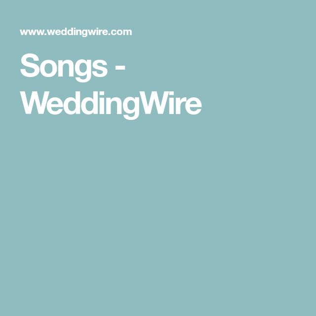 Songs - WeddingWire | a wedding songs for everyhi g | Pinterest ...