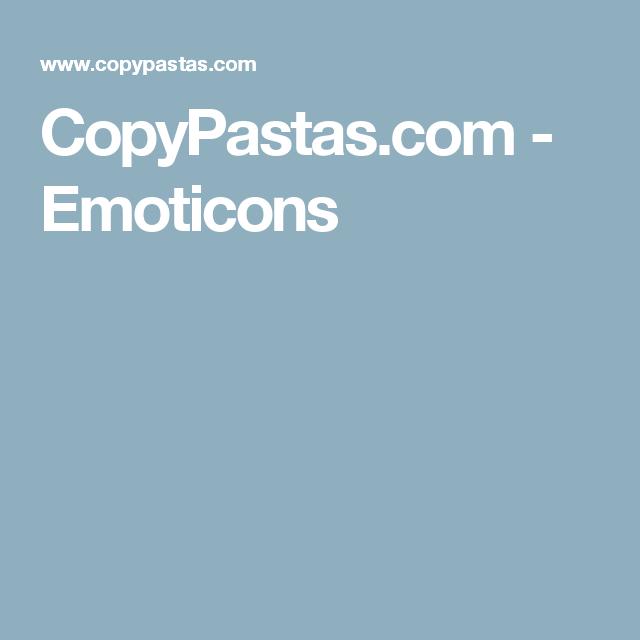 Copypastas Com Emoticons Ascii Art Emoticon Ascii